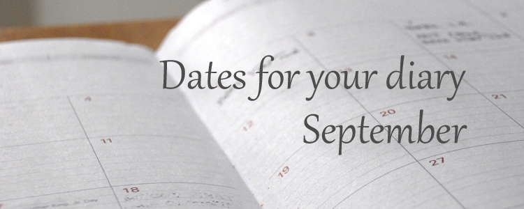 Dates for your diary - September 2016